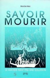 Savoir Mourir - Couverture - Format classique