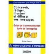 Concevoir, Exprimer, Illustrer, Diffuser Vos Messages - Couverture - Format classique