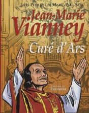 Jean-Marie Vianney, curé d'Ars - Couverture - Format classique