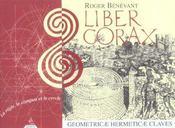 Liber Corax ; La Regle, Le Compas Et Le Cercle - Intérieur - Format classique