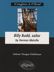 Vente livre :  Billy Budd, sailor by Herman Melville  - Vesque Dufrenot