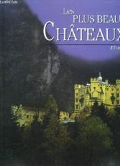Les Plus Beaux Chateaux D'Europe - Couverture - Format classique