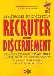 45 Methodes Efficaces Pour Recruter Avecdiscernement - Intérieur - Format classique