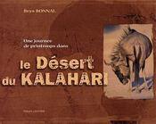 Une journee de printemps dans le desert de kalahari - Intérieur - Format classique