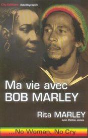 Ma vie avec bob marley, no woman no cry - Intérieur - Format classique
