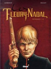 Les Fleury-Nadal t.2 ; Benjamin - Intérieur - Format classique