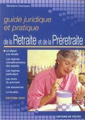 Guide Juridique Et Pratique De La Retraite Et De La Preretraite 2005 - Intérieur - Format classique