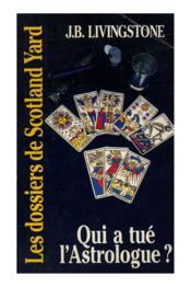 Qui A Tue L'Astrologue ? - Couverture - Format classique