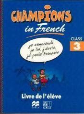 Champions in french class 3 livre de l'eleve (cameroun/panaf) - Couverture - Format classique