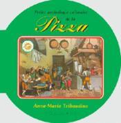 Petite anthologie culinaire de la pizza - Couverture - Format classique
