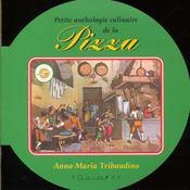 Petite anthologie culinaire de la pizza - Intérieur - Format classique