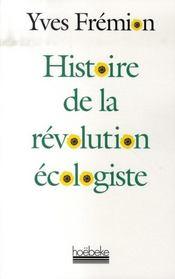 Histoire de la révolution écologiste - Intérieur - Format classique