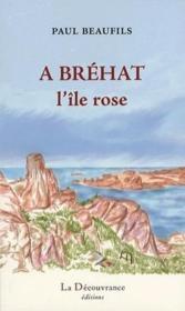 À Bréhat, l'île rose - Couverture - Format classique