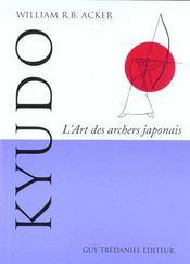 Kyudo ; l'art des archers japonnais - Intérieur - Format classique
