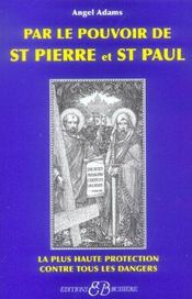 Par Le Pouvoir De St Pierre Et St Paul - Intérieur - Format classique