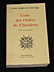 Code des ordres de chevalerie - Intérieur - Format classique