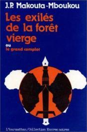 Les exilés de la forêt vierge ; ou le grand complot - Couverture - Format classique
