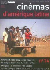 Revue Cinemas D'Amerique Latine T.14 ; Cinéma Et Vidéo Des Peuples Indigènes - Intérieur - Format classique