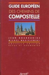 Guide europeen des chemins de compostelle - Intérieur - Format classique