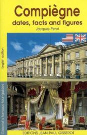Compiegne in dates and figures - Couverture - Format classique