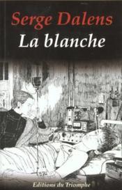 La Blanche - Couverture - Format classique
