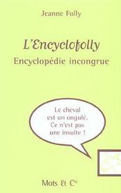 L'Encyclofolly ; Encyclopedie Incongrue - Intérieur - Format classique