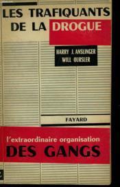 LES TRAFIQUANTS DE LA DROGUE. ( The murderers ) . - Couverture - Format classique