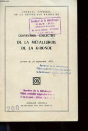 Convention Collective De La Metallurgie De La Gironde - Couverture - Format classique