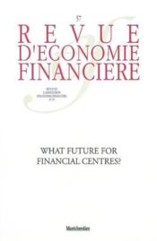 Vente livre :  What future for financial centres ? no57  - Collectif