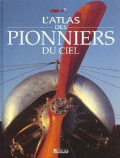 L'Atlas Des Pionniers Du Ciel - Intérieur - Format classique