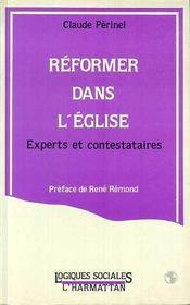Reformer Dans L'Eglise. Expert Et Contestataires - Intérieur - Format classique