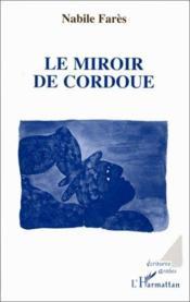 Le miroir de Cordoue - Couverture - Format classique