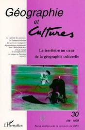 Geographie Et Cultures, Le Territoire Au Coeur De La Geographie Culturelle - Couverture - Format classique