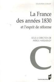 La France des années 1830 et l'esprit de réforme - Couverture - Format classique