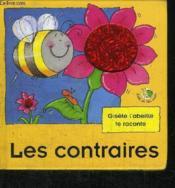 Gisèle l'abeille te raconte ; les contraires - Couverture - Format classique