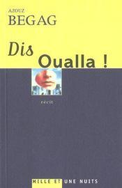 Dis Oualla ! - Intérieur - Format classique