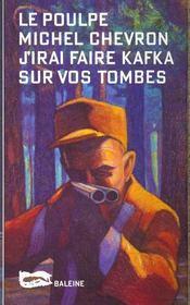 J Irai Faire Kafka Sur Vos Tombes - Intérieur - Format classique