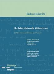 Un laboratoire de littératures ; littérature numérique et internet - Couverture - Format classique
