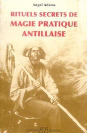 Rituels Secrets De Magie Pratique Antillaise - Couverture - Format classique