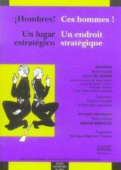 Hombres /Ces Hommes ! Un Lugar Estrategico/Un Endroit Strategique - Intérieur - Format classique