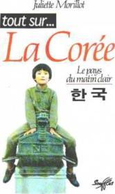 Tout Sur La Coree - Couverture - Format classique