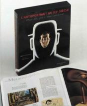 L'autoportrait au XX siècle ; moi je, par soi-même - Couverture - Format classique