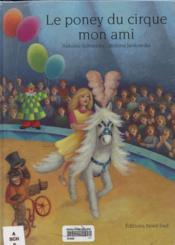 Le Poney Du Cirque Mon Ami - Couverture - Format classique