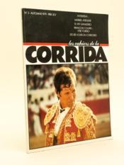 Les Cahiers de la corrida. Automne 1979 ( n° 3 ). Interview : Maribel Atenzar. El viti ganadero. François Coupry : Etre torero. Les 100 jours du Cordobès. - Couverture - Format classique