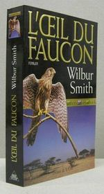 Vente  L'oeil de faucon  - Wilbur Smith