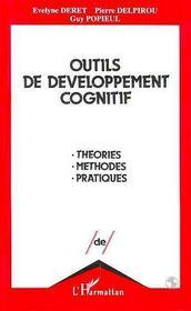 Outils De Developpement Cognitif. Theories,Methodes - Intérieur - Format classique