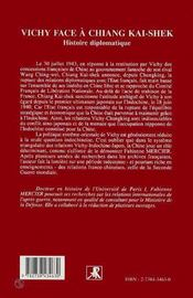 Vichy face à Chiang Kai-Shek ; histoire diplomatique - 4ème de couverture - Format classique