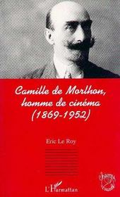 Camille De Morlhon, Homme De Cinema - Intérieur - Format classique