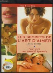 Les Secrets De L'Art D'Aimer - Couverture - Format classique
