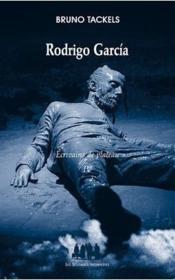 Rodrigo García ; écrivain de plateau t.4 - Couverture - Format classique